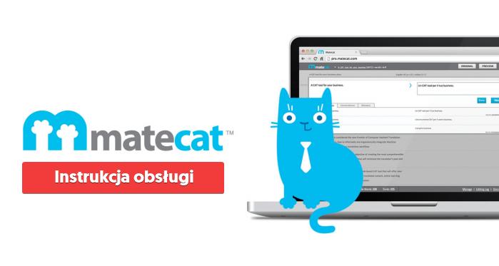 Jak tłumaczyć za darmo? Na pomoc przychodzi aplikacja MateCat (CAT) 1
