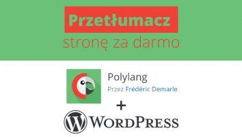 Jak przetłumaczyć za darmo stronę WordPress za pomocą wtyczki Polylang 4