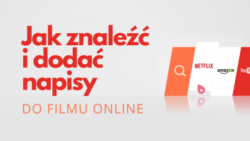 Jak znaleźć i dodać napisy do filmu online na Netflix, Amazon Prime Video, YouTube, Dailymotion i Vimeo 6